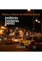 Música Urbana de America Latina - mp3 - Patricio Cadena Pérez